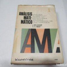 Libri di seconda mano: JULIO REY PASTOR, PEDRO PI CALLEJA, CESAR A. TREJO ANÁLISIS MATEMÁTICO I W6693. Lote 257782710