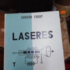 Livres d'occasion: LÁSERES Y MASERES-GORDON TROUP-EDITA PARANINFO 1969-. Lote 257843070