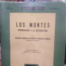 Libri di seconda mano: LOS MONTES/INTRODUCCIÓN A LA SELVICULTURA-JOAQUÍN XIMENEZ DE EMBUN-1962. Lote 258104935