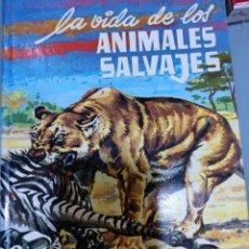 Libros de segunda mano: LA VIDA DE LOS ANIMALES SALVAJES. Lote 258757950