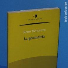 Libri di seconda mano: LA GEOMETRIA.- RENÉ DESCARTES. Lote 258987785