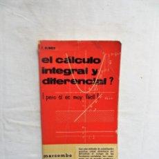 Livros em segunda mão: EL CALCULO INTEGRAL Y DIFERENCIAL DE F. KLINGER. Lote 259008720