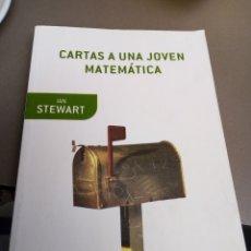 Libri di seconda mano: CARTAS A UNA JOVEN MATEMÁTICA. IAN STEWART. Lote 259241520