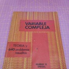 Libros de segunda mano de Ciencias: VARIABLE COMPLEJA TEORIA Y 640 PROBLEMAS RESUELTOS - SPIEGEL - SCHAUM. Lote 259765800