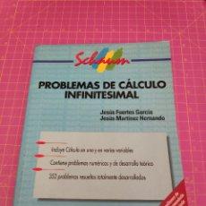 Libros de segunda mano de Ciencias: PROBLEMAS DE CÁLCULO INFINITESIMAL - FUERTES Y MARTÍNEZ - SCHAUM. Lote 259767425