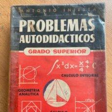 Libri di seconda mano: PROBLEMAS AUTODIDACTICOS GRADO SUPERIOR ANTONIO INIESTA. Lote 259836215