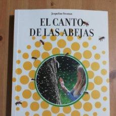 Libros de segunda mano: EL CANTO DE LAS ABEJAS (JACQUELINE FREEMAN). Lote 259949665