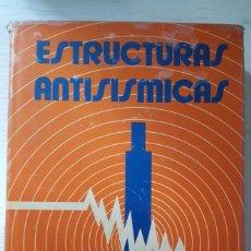 Libri di seconda mano: ESTRUCTURAS ANTISISMICAS, GABRIEL ESTRADA URIBE, 1975. Lote 259969705