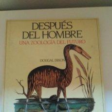 Libros de segunda mano: DESPUES DEL HOMBRE UNA ZOOLOGIA DEL FUTURO DOUGAL DIXON ED BLUME. Lote 289509078