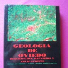 Libros de segunda mano: GEOLOGIA DE OVIEDO DESCRIPCION RECURSOS DE GUTIERREZ Y TORRES 1980. Lote 260753205