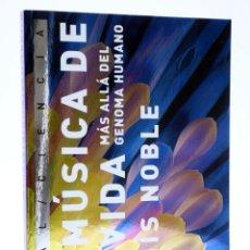 Libros de segunda mano: LA MÚSICA DE LA VIDA. MÁS ALLÁ DEL GENOMA HUMANO (DENIS NOBLE) AKAL, 2008. OFRT. Lote 290379143