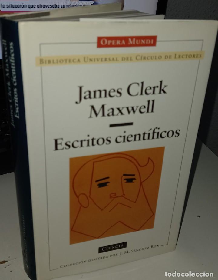 ESCRITOS CIENTÍFICOS - MAXWELL, JAMES CLERK (Libros de Segunda Mano - Ciencias, Manuales y Oficios - Física, Química y Matemáticas)