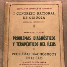Libros de segunda mano de Ciencias: PROBLEMAS DIAGNÓSTICOS Y TERAPÉUTICOS DEL ILEUS. I CONGRESO NACIONAL DE CIRUGÍA 1949, BARCELONA. . Lote 146269038