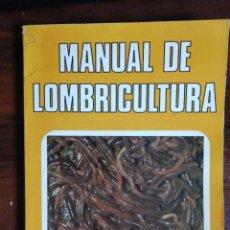 Libros de segunda mano: MANUAL DE LOMBRICULTURA. CARLOS FERRUZZI. 1986. Lote 261276335