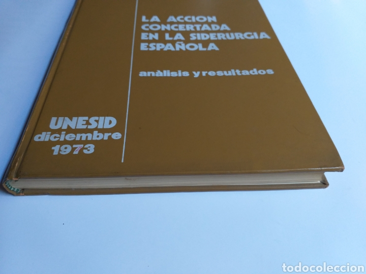 Libros de segunda mano de Ciencias: La acción concertada en la siderurgia española. Análisis y resultados . .. ciencia técnica industria - Foto 2 - 261609380