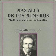 Libros de segunda mano de Ciencias: MÁS ALLÁ DE LOS NÚMEROS / JOHN ALLEN PAULUS. Lote 261855305