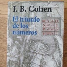 Livros em segunda mão: EL TRIUNFO DE LOS NUMEROS, I.B. COHEN, ED. ALIANZA, 2007.. Lote 261910730
