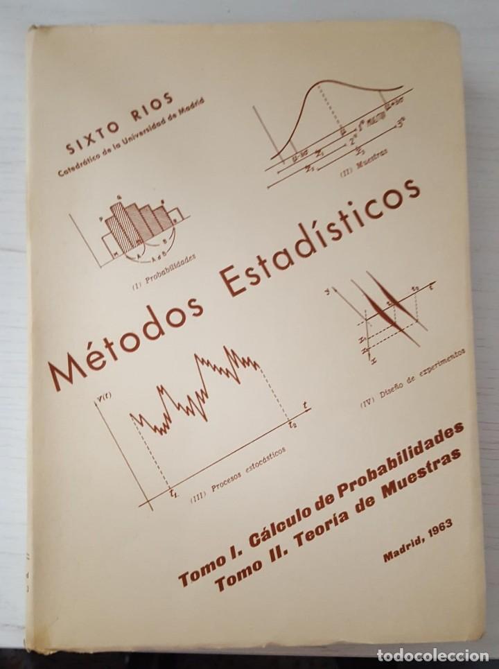 MÉTODOS ESTADÍSTICOS SIXTO RIOS, TOMO I Y TOMO II (Libros de Segunda Mano - Ciencias, Manuales y Oficios - Física, Química y Matemáticas)