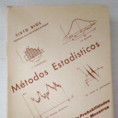 Libri di seconda mano: MÉTODOS ESTADÍSTICOS SIXTO RIOS, TOMO I Y TOMO II. Lote 262030755