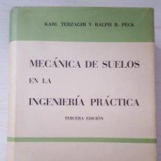 Libri di seconda mano: MECÁNICA DE SUELOS EN LA INGENIERÍA PRÁCTICA, TERCERA EDICIÓN, EL ATENEO. Lote 262033090