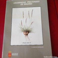Libros de segunda mano: GRAMINEAS PRATENSES DE MADRID. F. GONZÁLEZ BERNALDEZ. Lote 262064370