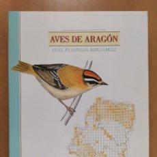 Libros de segunda mano: AVES DE ARAGÓN. ATLAS DE ESPECIES NIDIFICANTES / 2ªED. 2000. DIPUTACIÓN GENERAL DE ARAGÓN. Lote 262261640
