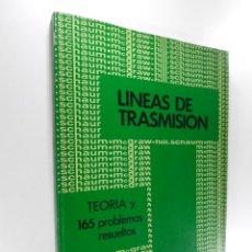 Libros de segunda mano de Ciencias: SERIE DE COMPENDIOS SCHAUM TEORIA Y PROBLEMAS DE LINEAS DE TRASMISION POR ROBERT A. CHIPMAN, PH. D.. Lote 262347435
