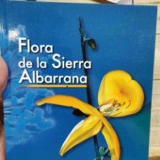 Libros de segunda mano: FLORA DE LA SIERRA ALBARRANA. 2 ED. - ALONSO L. YÑARRA. Lote 262596700