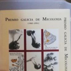 Libros de segunda mano: PREMIO GALICIA DE MICOLOXÍA (1983-1991). 1996. XUNTA DE GALICIA. EN GALLEGO.. Lote 262640520