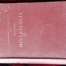 Libros de segunda mano: TRATADO DE MINERALOGÍA - F. KLOCKMANN Y P. RAMDOHR - GUSTAVO GILI 1947. Lote 262728440