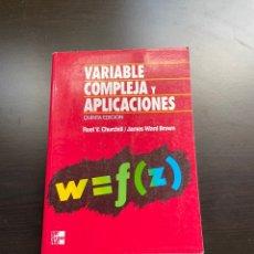 Libros de segunda mano de Ciencias: VARIABLE COMPLEJA Y APLICACIONES. Lote 262816825