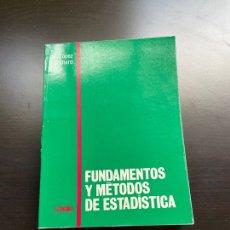 Libros de segunda mano de Ciencias: FUNDAMENTOS Y MÉTODOS DE ESTADÍSTICA. Lote 262816915