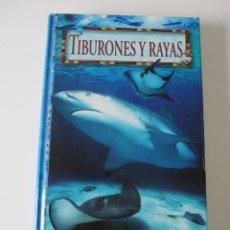 Livros em segunda mão: TIBURONES Y RAYAS. TRICAS, DEACON, LAST, MCCOSKER, WALKER, TAYLOR. OMEGA. Lote 262850710