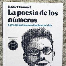 Libros de segunda mano de Ciencias: LA POESÍA DE LOS NÚMEROS. DANIEL TAMMET. Lote 263097275