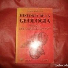 Libros de segunda mano: HISTORIA DE LA GEOLOGIA. VOLUMEN 1. DE LA ANTIGÜEDAD AL SIGLO XVII- ELLENBERGER, FRANCOIS. Lote 263123455