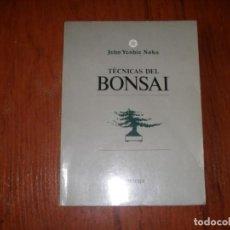 Libros de segunda mano: LIBRO TECNICAS DEL BONSAI PRIMERA EDICIÓN EN ESPAÑOL AÑO 1987. Lote 263193755