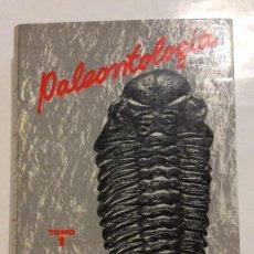 Libros de segunda mano: PALEONTOLOGÍA TOMO 1 PARTE GENERAL E INVERTEBRADOS B. MELÉNDEZ SEGUNDA EDICIÓN REVISADA Y AMPLIADA. Lote 263217810