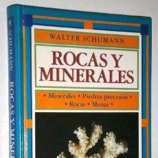 Libros de segunda mano: ROCAS Y MINERALES POR WALTER SCHUMANN DE ED. OMEGA EN BARCELONA 1980 2ª EDICIÓN. Lote 262675000