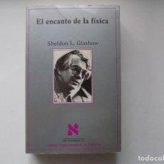 Livres d'occasion: LIBRERIA GHOTICA. SHELDON L. GLASHOW. EL ENCANTO DE LA FISICA. METATEMAS 37. 1995.. Lote 264744879