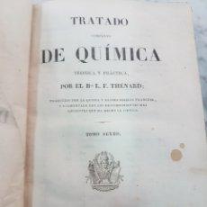 Libros de segunda mano de Ciencias: TRATADO DE QUÍMICA TOMO SEXTO THENARD. Lote 265172279