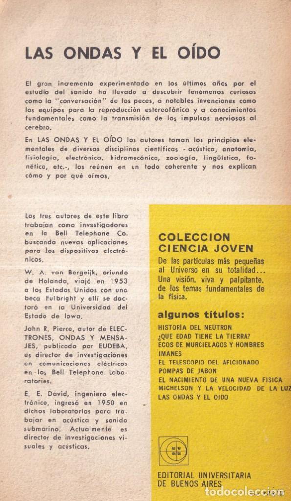 Libros de segunda mano de Ciencias: LAS ONDAS Y EL OÍDO - WILLEM A. VAN BERGEIJK, JOHN R. PIERCE - ED. UNIVERSITARIA BUENOS AIRES 1963 - Foto 2 - 265425979