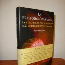 Libri di seconda mano: LA PROPORCIÓN ÁUREA. LA HISTORIA DE PHI... - MARIO LIVIO - ARIEL, COMO NUEVO. Lote 266419453
