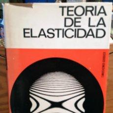 Libros de segunda mano de Ciencias: TEORIA DE LA ELASTICIDAD - S. TIMOSHENKO / J.N. GOODIER. Lote 266654813