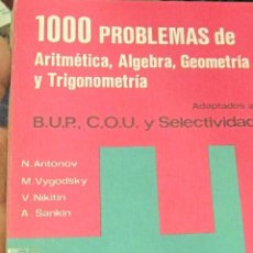 Libri di seconda mano: 1000 PROBLEMAS DE ARITMETICA, ALGEBRA, GEOMETRIA Y TRIGONOMETRIA VV.AA EDIT PARANINFO 1976. Lote 267068369