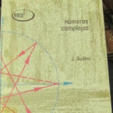 Libri di seconda mano: NUMEROS COMPLEJOS J.BUDDEN EDIT ALHAMBRA ANO 1971 1° EDICION. Lote 267075179