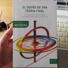 Livros em segunda mão: EL SUEÑO DE UNA TEORÍA FINAL. STEVEN WEINBERG, COL. DRAKONTOS, BOOKET, 2010. Lote 267335714