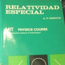 Livros em segunda mão: RELATIVIDAD ESPECIAL MIT PHYSICS COURSE A.P. FRENCH EDIT REVERTE ANO 1974. Lote 267574309