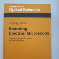 Libros de segunda mano de Ciencias: SCANNING ELECTRON MICROSCOPY. LUDWIG REIMER. SPRINGER SERIES IN OPTICAL SCIENCES. Lote 267714604