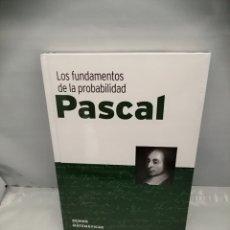 Libri di seconda mano: PASCAL: LOS FUNDAMENTOS DE LA PROBABILIDAD (SIN RECORRIDO COMERCIAL, COMO NUEVO). Lote 267701889