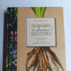 Libros de segunda mano: HERBARIO DE PLANTAS SILVESTRES PIERRE Y DELIA VIGNES 275 ESPECIES. Lote 268962009